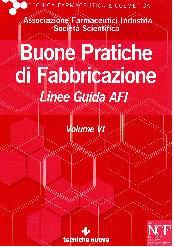 BUONE PRATICHE DI FABBRICAZIONE VOLUME VI – NON PIU' DISPONIBILE