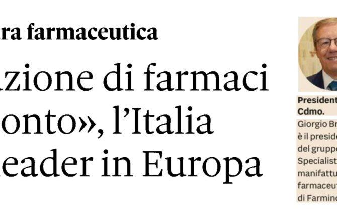 """Produzione di Farmaci """"per conto"""", l'Italia resta leader in Europa"""